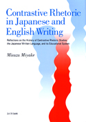 Contrastive Rhetoric in Japanese and English Writing