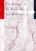 Le Rouge et le Noir et La Bible