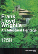 Frank Lloyd Wright's Architectural Heritage